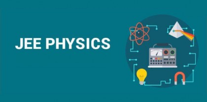 Preparation strategies for Physics JEE Main 2021 Check out for a high score