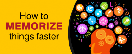 Secrets to memorize things faster